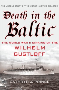 Death in the Baltic Sea &#8211; The Sinking Of The Wilhelm Gusloff